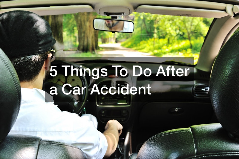 what to do after you get in a car accident